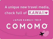 JAPAN KAWAII TRIP COMOMO